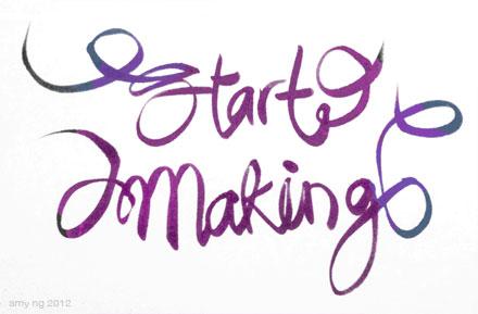 Start making