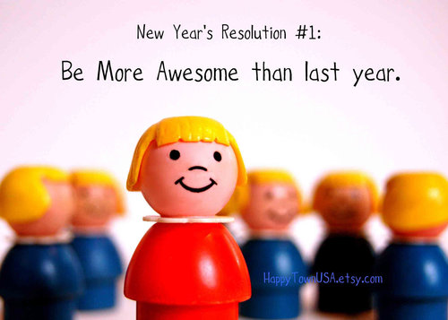 New Year's Resolution 2013 custom quote Print No. Thirty-Two by Happy Town USA